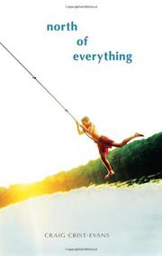 Book Cover for NORTH OF EVERYTHING