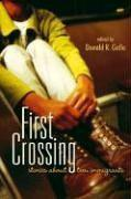 FIRST CROSSING by Donald R. Gallo