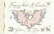 FROGGY WENT A-COURTIN' by Gillian Tyler