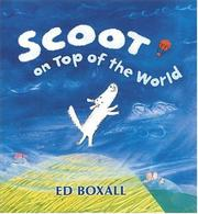 SCOOT ON TOP OF THE WORLD by Ed Boxall