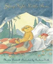 SLEEP TIGHT, LITTLE BEAR by Martin Waddell
