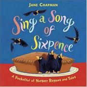 SING A SONG OF SIXPENCE by Jane Chapman