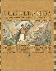 LUGALBANDA by Kathy Henderson