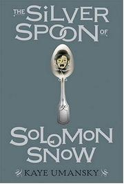 Cover art for THE SILVER SPOON OF SOLOMON SNOW