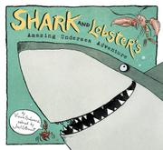SHARK AND LOBSTER'S AMAZING UNDERSEA ADVENTURE by Viviane Schwarz