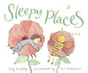 SLEEPY PLACES by Judy Hindley