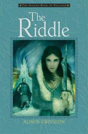 THE RIDDLE by Alison Croggon