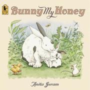 """BUNNY, MY HONEY"" by Anita Jeram"