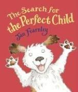 Cover art for THE SEARCH FOR THE PERFECT CHILD