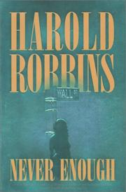 NEVER ENOUGH by Harold Robbins