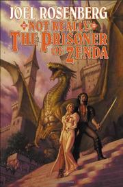 NOT REALLY THE PRISONER OF ZENDA by Joel Rosenberg