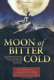 MOON OF BITTER COLD by Frederick J. Chiaventone