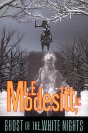 GHOST OF THE WHITE NIGHTS by Jr. Modesitt