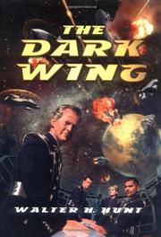 THE DARK WING by Walter H. Hunt