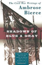SHADOWS OF BLUE & GRAY by Ambrose Bierce