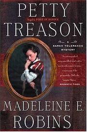 PETTY TREASON by Madeleine E. Robins