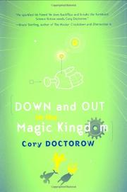 DOWN AND OUT IN THE MAGIC KINGDOM by Cory Doctorow