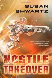 HOSTILE TAKEOVER by Susan Shwartz