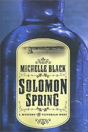 SOLOMON SPRING by Michelle Black