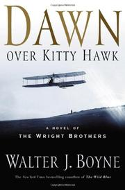 DAWN OVER KITTY HAWK by Walter J. Boyne