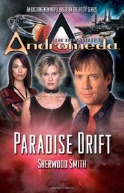 GENE RODDENBERRY'S ANDROMEDA: PARADISE DRIFT by Sherwood Smith
