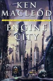 ENGINE CITY by Ken MacLeod