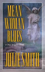 MEAN WOMAN BLUES by Julie Smith
