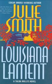 LOUISIANA LAMENT by Julie Smith