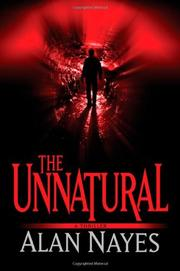 THE UNNATURAL by Alan Nayes