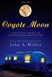 COYOTE MOON by John A. Miller