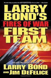 LARRY BOND'S FIRST TEAM by Larry Bond