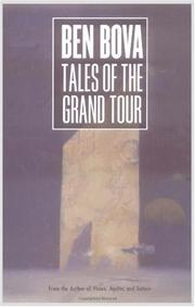 TALES OF THE GRAND TOUR by Ben Bova