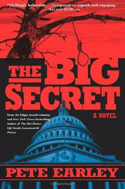 THE BIG SECRET by Pete Earley