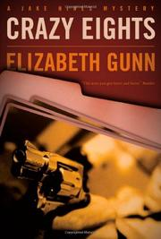 CRAZY EIGHTS by Elizabeth Gunn
