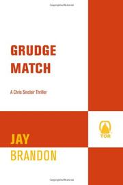 GRUDGE MATCH by Jay Brandon