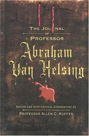 THE JOURNAL OF PROFESSOR ABRAHAM VAN HELSING by Allen C. Kupfer