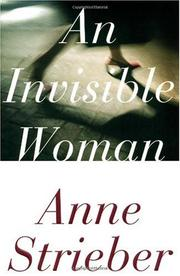 AN INVISIBLE WOMAN by Anne Streiber