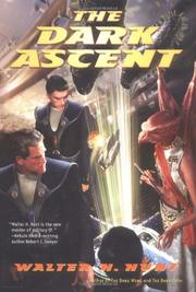 THE DARK ASCENT by Walter H. Hunt