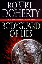 BODYGUARD OF LIES by Robert Doherty