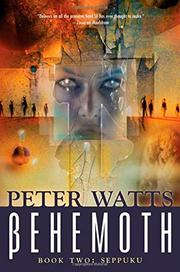 ßEHEMOTH: SEPPUKU by Peter Watts