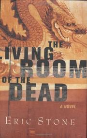 THE LIVING ROOM OF THE DEAD by Eric Stone