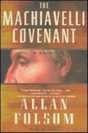 THE MACHIAVELLI COVENANT by Allan Folsom