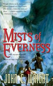 MISTS OF EVERNESS by John C. Wright