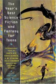 THE YEAR'S BEST SCIENCE FICTION AND FANTASY FOR TEENS by Jane Yolen