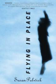 FLYING IN PLACE by Susan Palwick