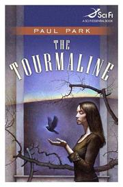 THE TOURMALINE by Paul Park