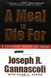 A MEAL TO DIE FOR by Joseph R. Gannascoli