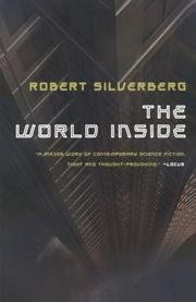 THE WORLD INSIDE by Robert Silverberg