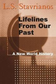 LIFELINES FROM OUR PAST: A New World History by L.S. Stavrianos