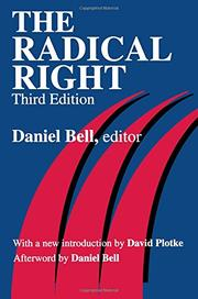 THE RADICAL RIGHT by Daniel-Ed. Bell